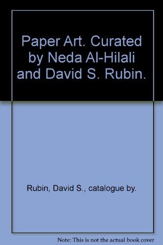 9780915478118: Paper Art. Curated by Neda Al-Hilali and David S. Rubin.