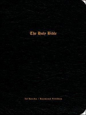 Ed Ruscha/Raymond Pettibon: The Holy Bible &: Ed Ruscha; Raymond