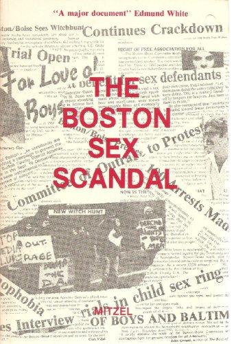 9780915480159: The Boston sex scandal