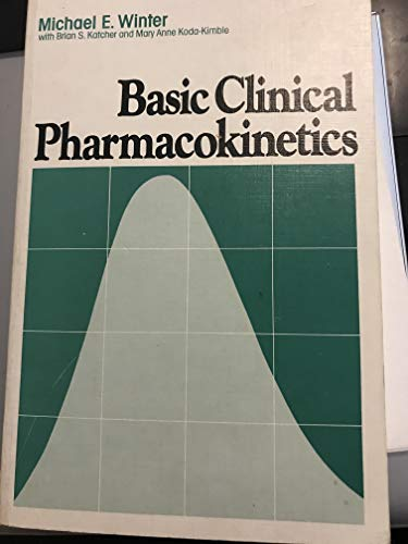 9780915486045: Basic clinical pharmacokinetics