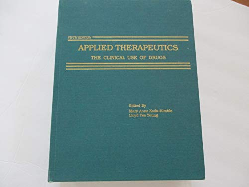 9780915486144: Applied Therapeutics: The Clinical Use of Drugs