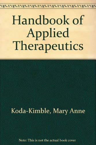 Handbook of Applied Therapeutics: Mary Anne Koda-Kimble, Lloyd Yee Young