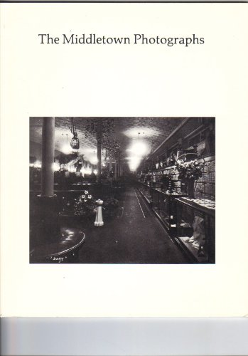 The Middletown Photographs: Ball, E. F.