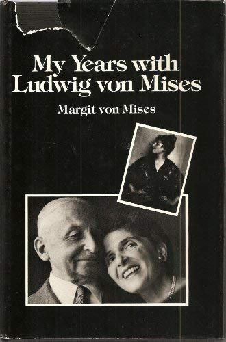 9780915513000: My Years With Ludwig von Mises