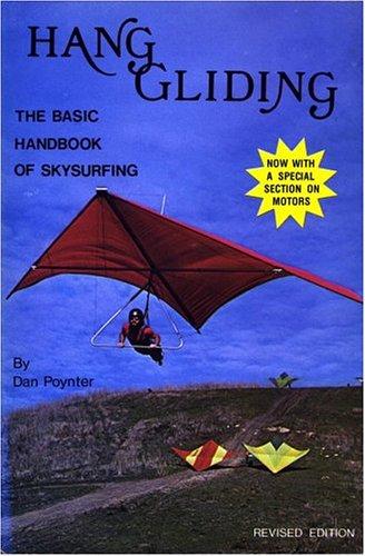 9780915516070: Hang Gliding: The Basic Handbook of Ultralight Flying,