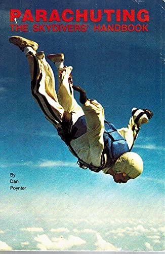 9780915516162: Parachuting: The Skydiver's Handbook