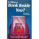 9780915516421: Is there a book inside you?: How to successfully author a book alone or through collaboration