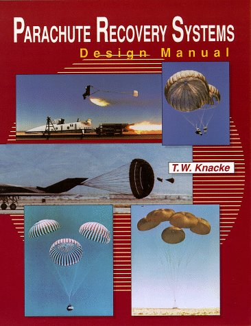 9780915516858: Parachute Recovery Systems Design Manual