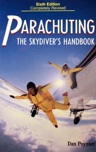 9780915516865: Parachuting: The Skydiver's Handbook