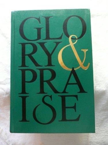 Glory & Praise: Second Edition
