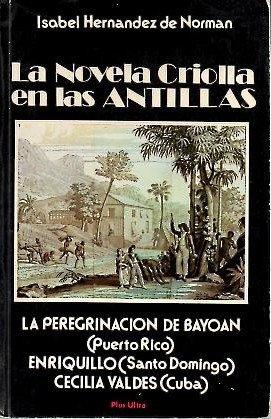 9780915534241: LA NOVELA CRIOLLA EN LAS ANTILLAS.