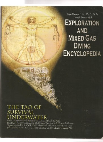 9780915539109: Exploration and Mixed Gas Diving Encyclopedia (The Tao of Survival Underwater)