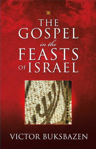 9780915540006: The Gospel in the Feasts of Israel