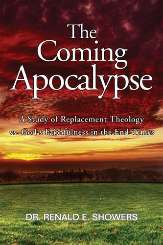 9780915540075: The Coming Apocalypse: A Study of Replacement Theology vs. God's Faithfulness in the End-Times