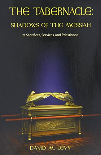 9780915540174: The Tabernacle : Shadows of the Messiah (Its Sacrifices, Services, and Priesthood)