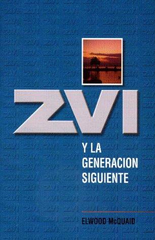 9780915540631: Zvi y la Generacion Siguiente = Zvi and the Next Generation