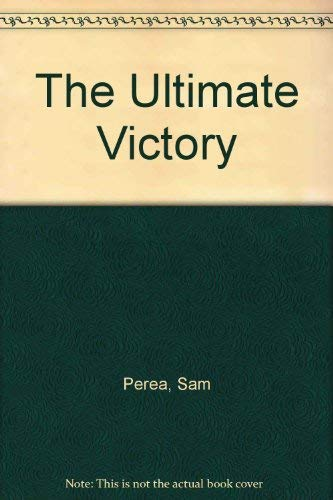 9780915541805: The Ultimate Victory
