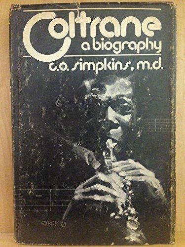 9780915542826: Coltrane: A Biography