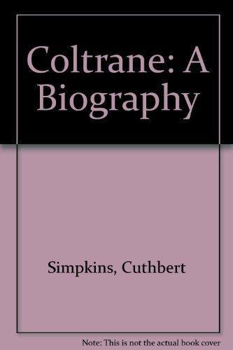 9780915542833: Coltrane: A Biography