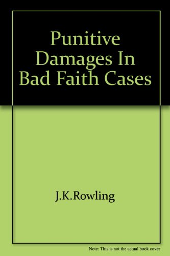 9780915544110: Punitive Damages in Bad Faith Cases