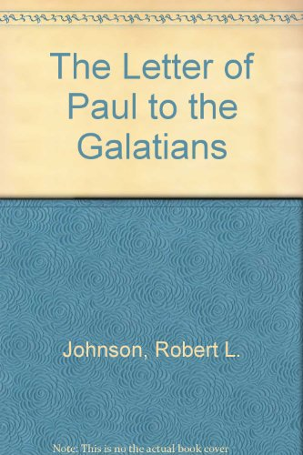 pauls letter to the galatians robert l johnson used books books and new books 4465