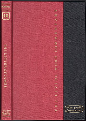 The Letter of James: Roberts, J. W.