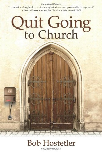 9780915547708: Quit Going to Church