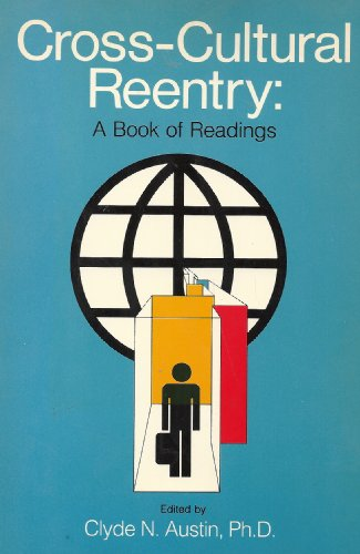 Cross-Cultural Reentry: A Book of Readings: Austin, Clyde