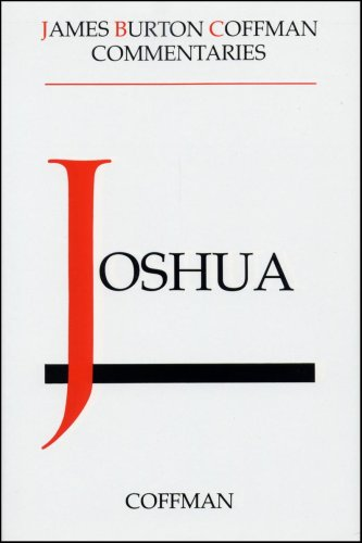 9780915547784: Commentary of Joshua (Commentaries, [Historical Books] / James Burton Coffman)