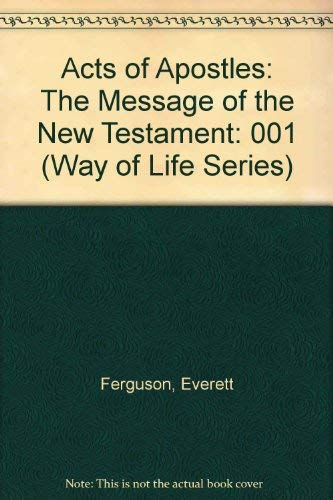 9780915547937: Acts of Apostles: The Message of the New Testament (Way of Life Series)