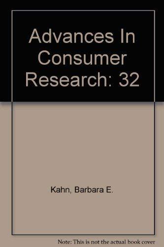 Advances In Consumer Research. Volume XXXII: Barbara E. Kahn