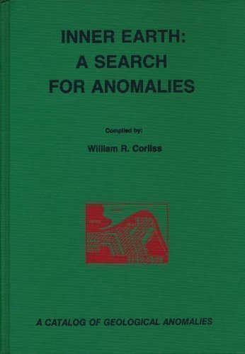 9780915554256: Inner Earth: A Search for Anomalies : A Catalog of Geological Anomalies