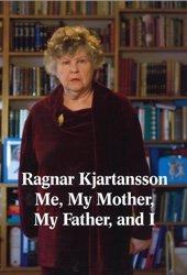 9780915557028: Ragnar Kjartansson: Me, My Mother, My Father and I