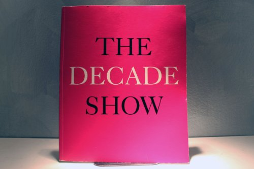 The Decade Show: Frameworks of Identity in: ed. Louis Young