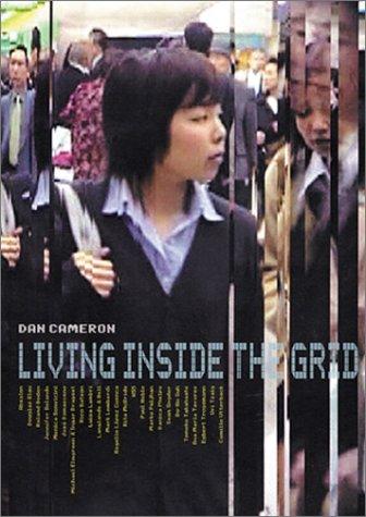 Living Inside the Grid: Dan Cameron, Lisa