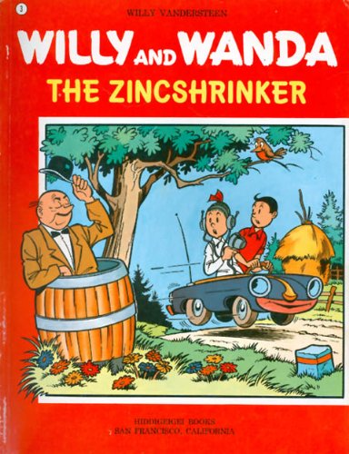 The Zink Shrinker, Willy and Wanda: Vandersteen, Willy