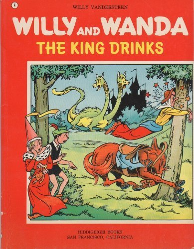 9780915560042: Willy and Wanda Adventures: King Drinks (# 4)