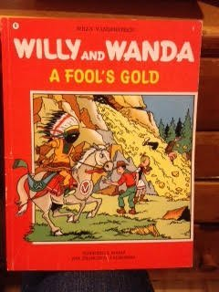 A Fool's Gold (#8); Willy and Wanda: Vandersteen, Willy;