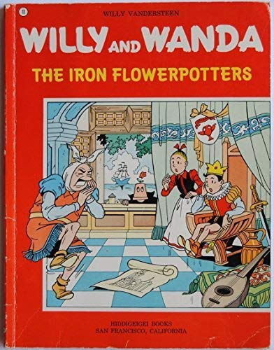 9780915560110: Willy and Wanda Adventures: Iron Flowerpotters (#11)