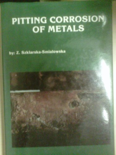 Pitting Corrosion of Metals: Szklarska-Smialowska, Z.