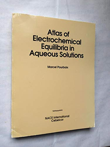 9780915567980: Atlas of Electrochemical Equilibria in Aqueous Solutions
