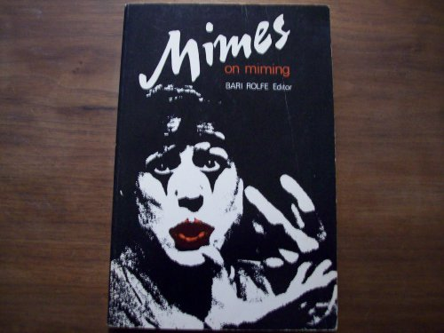 9780915572311: Mimes on Miming: Writings on Art of Music
