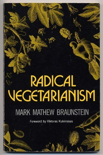 9780915572373: Radical vegetarianism: A dialectic of diet and ethic