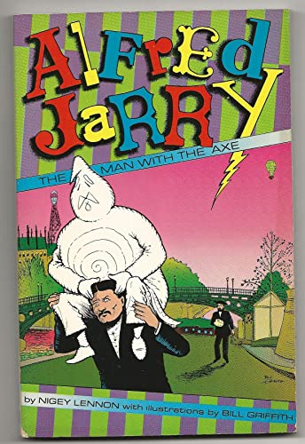 9780915572731: Alfred Jarry: The Man With the Axe