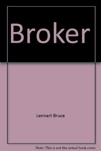9780915572755: The Broker