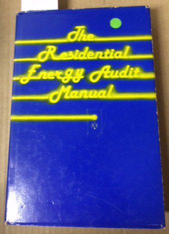 Residential Energy Audit Manual: Fairmont