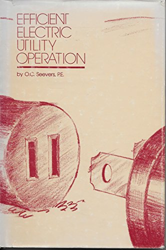 9780915586592: Efficient Electric Utility Operation