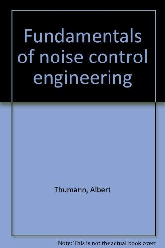 9780915586998: Fundamentals of noise control engineering