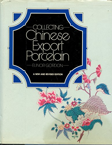 9780915590506: Collecting Chinese export porcelain