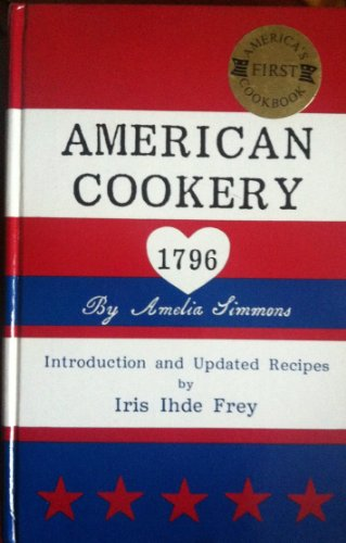 9780915591015: American Cookery